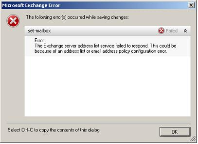 Exchange 2007 :  Error: The Exchange server address list service failed to respond